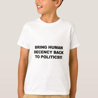 Bring Human Decency Back T-Shirt