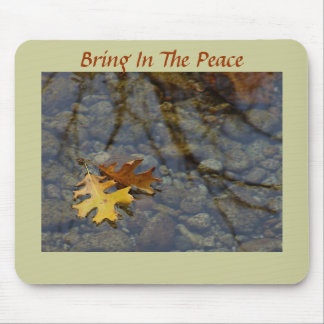 Bring In The Peace Sequoia Leaves/Brook Mousepad