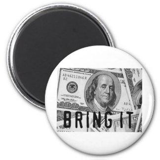 BRING IT MONEY PRINT FRIDGE MAGNETS