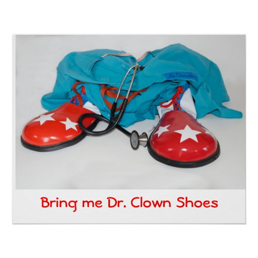 Bring me Dr. Clown Shoes Posters
