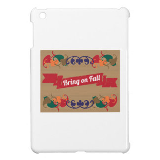 Bring on Fall Cover For The iPad Mini