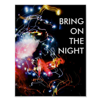 """Bring on the night"" college party poster"
