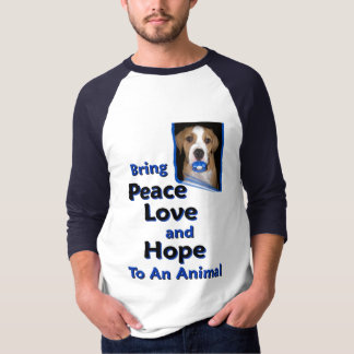 bring peace love and hope to a animal tee shirts