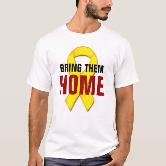 Bring Them Home T-Shirt