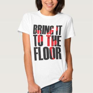 Bring_To_Floor_Blk.ai Tshirt