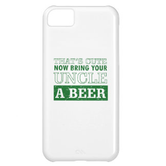 Bring Uncle a Beer iPhone 5C Case