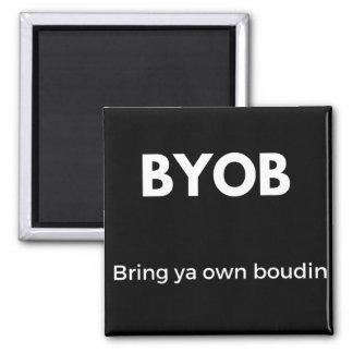 Bring ya own boudin magnet