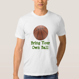 Bring Your Own Ball Shirt