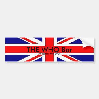 brit flag THE WHO Bar Annapolis MD 2008 Bumper Sticker