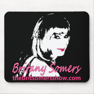 Brit Somers Show Mousepad