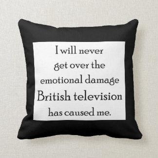 British Television has emotionally damaged me Cushion