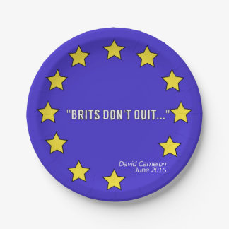 """""""Brits Don't Quit!"""" Brexit-inspired Paper Plate"""