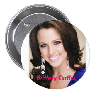 Brittney Castles Pinback Buttons