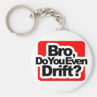 Bro, Do you even drift ? Basic Round Button Key Ring