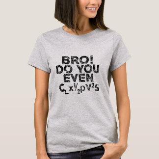 "Bro! Do you even ""Lift"" Aviation T-Shirt"
