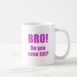 Bro Do You Even Lift Basic White Mug
