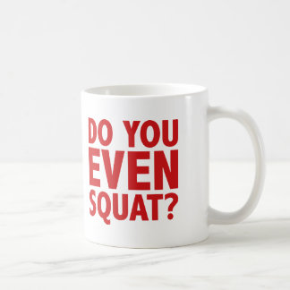Bro Do You Even Squat? Basic White Mug