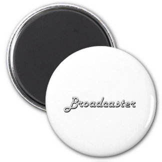 Broadcaster Classic Job Design 2 Inch Round Magnet
