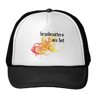 Broadcasters Are Hot Trucker Hat