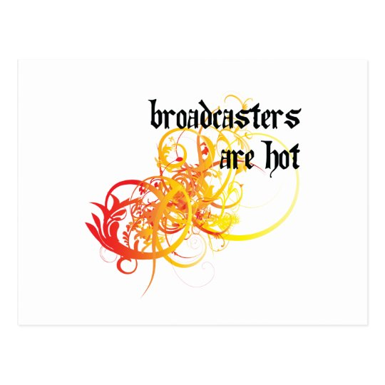Broadcasters Are Hot Postcard