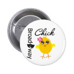 Broadway Chick Pinback Buttons