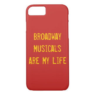 Broadway Musicals Are My Life i-phone case
