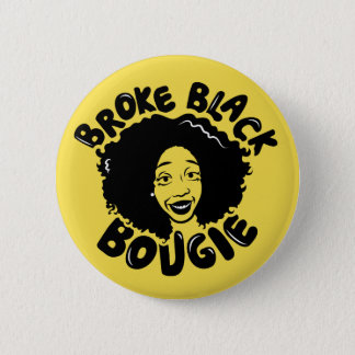 Broke Black Bougie  2¼ Inch Round Button (Yellow)
