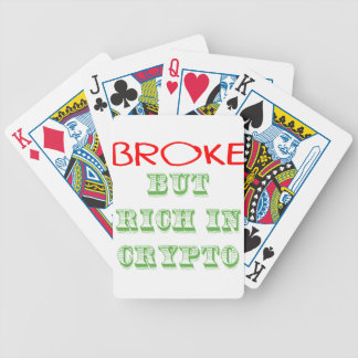 Broke, But Rich in Crypto Bicycle Playing Cards