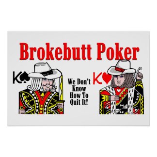 Brokebutt Poker Poster