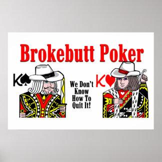 Brokebutt Poker Posters