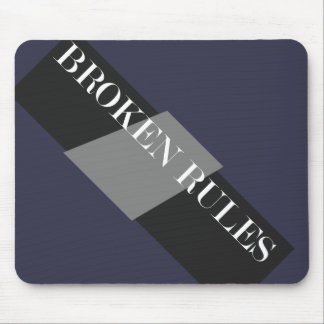 BROKEN RULES MOUSE PAD