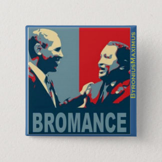 Bromance! 15 Cm Square Badge