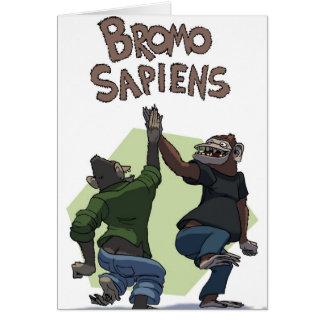 Bromo Sapiens (Students) Card