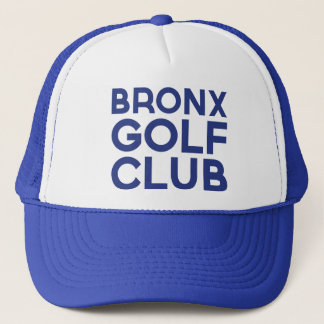 BRONX GOLF CLUB fun slogan trucker hat