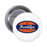 *Brooklyn 6 Cm Round Badge
