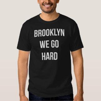 Brooklyn We Go Hard Tees