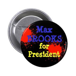 Brooks for President! Pin