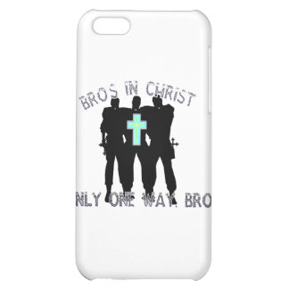 Bros in Christ - Only One Way Bro! Case For iPhone 5C