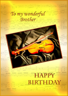 Brother A Musical Birthday Card With Violin