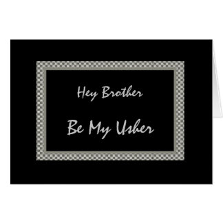 BROTHER - Be My Usher - Checkerboard Card
