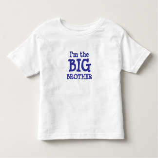 BROTHER, I'm the, BIG Toddler T-Shirt