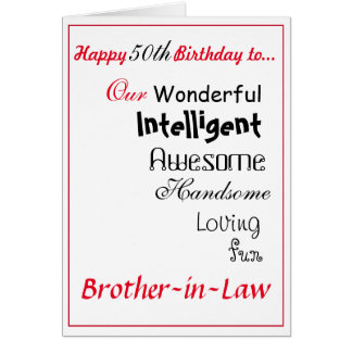 brother in law birthday card. 50th male.boys greeting card