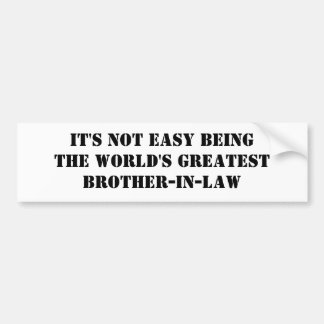 Brother-In-Law Bumper Stickers
