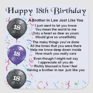 Brother in Law Poem 18th Birthday Square Stickers