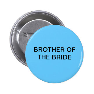Brother of the Bride button