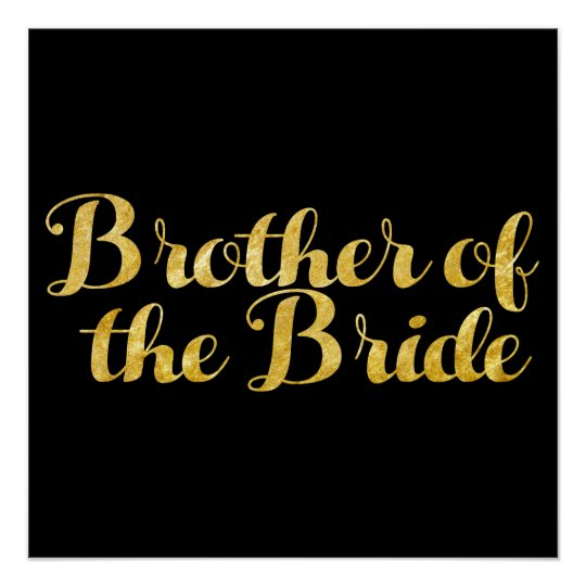 Brother of the bride gold poster
