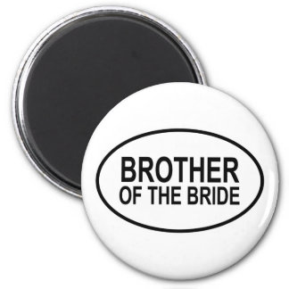 Brother of the Bride Wedding Oval 6 Cm Round Magnet
