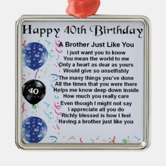 Brother poem 40th Birthday Silver-Colored Square Decoration