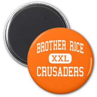 Brother Rice - Crusaders - High - Chicago Illinois 6 Cm Round Magnet