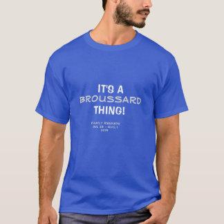 Broussard Family Reunion T-Shirt